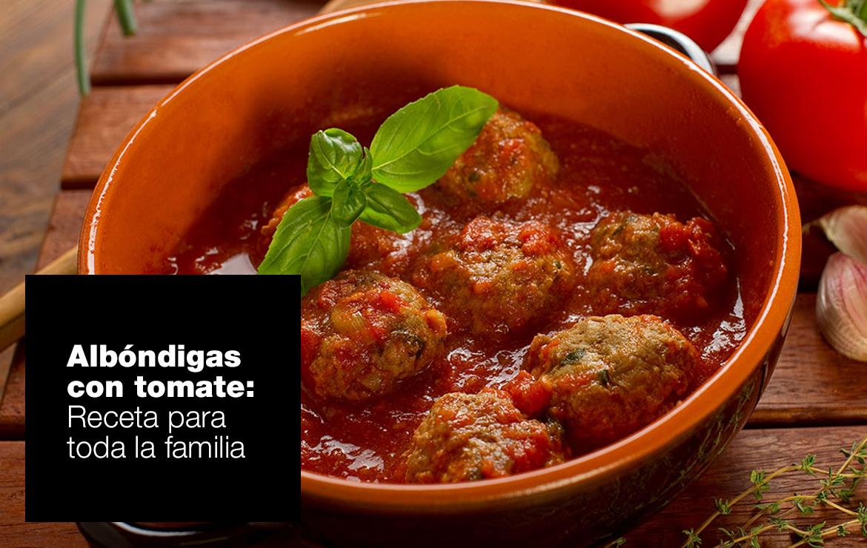Albóndigas con tomate recetas albondigas con tomate ok |  FAGOR SDA Electrodomésticos Pequeños
