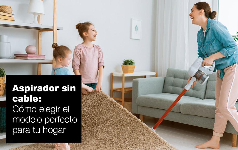 Cómo elegir un aspirador sin cable para tu hogar hogar aspirador sin cable ok |  FAGOR SDA Electrodomésticos Pequeños